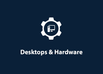 Desktop & Hardware Consulting