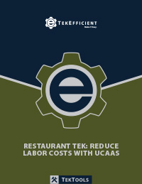 Restaurant Technology Reduce Labor Costs with UCaaS